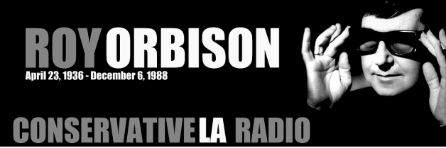 CLA Radio 10/10/14: Roy Orbison (repeat)