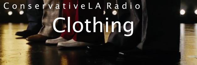 CLA Radio 02/28/14: Clothing